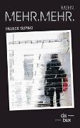 Cover-Bild zu Mehr.Mehr.Mehr von Supino, Franco