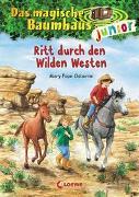 Cover-Bild zu Das magische Baumhaus junior (Band 10) - Ritt durch den Wilden Westen von Pope Osborne, Mary