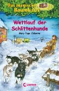 Cover-Bild zu Das magische Baumhaus (Band 52) - Wettlauf der Schlittenhunde von Pope Osborne, Mary