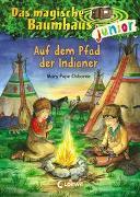 Cover-Bild zu Das magische Baumhaus junior (Band 16) - Auf dem Pfad der Indianer von Pope Osborne, Mary