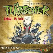 Cover-Bild zu Flätscher (2) - Krawall im Kanal (Audio Download) von Szillat, Antje