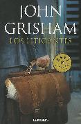 Los litigantes / The Litigators von Grisham, John