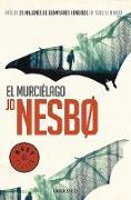 El murcielago / The Bat von Nesbo, Jo