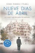 Nueve días de abril / Nine Days in April von Sierra i Fabra, Jordi