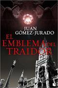 El emblema del traidor von Gómez-Jurado, Juan