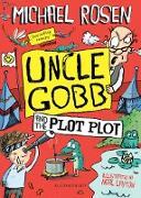 Cover-Bild zu Uncle Gobb and the Plot Plot (eBook) von Rosen, Michael
