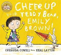 Cover-Bild zu Cheer Up Your Teddy Emily Brown von Cowell, Cressida