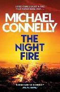 Cover-Bild zu The Night Fire von Connelly, Michael