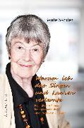 Cover-Bild zu Warum ich das Lachen und Singen verlernte (Autobiografie) (eBook) von Sander, Beate