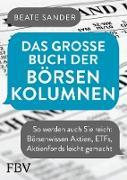 Cover-Bild zu Das große Buch der Börsenkolumnen (eBook) von Sander, Beate