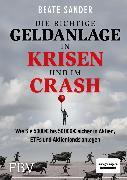 Cover-Bild zu Die richtige Geldanlage in Krisen und im Crash (eBook) von Sander, Beate