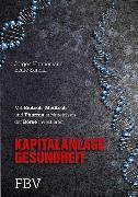 Cover-Bild zu Kapitalanlage Gesundheit (eBook) von Hannemann, Jürgen