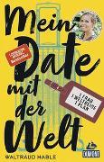 Cover-Bild zu Mein Date mit der Welt von Hable, Waltraud