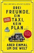 Cover-Bild zu Drei Freunde, ein Taxi, kein Plan von Archer, Paul