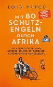 Cover-Bild zu Mit 80 Schutzengeln durch Afrika von Pryce, Lois