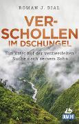 Cover-Bild zu Verschollen im Dschungel von Dial, Roman J.