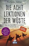 Cover-Bild zu Die acht Lektionen der Wüste von Jubber, Nicholas
