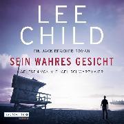 Cover-Bild zu Sein wahres Gesicht (Audio Download) von Child, Lee
