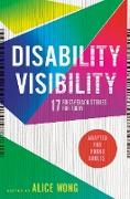 Disability Visibility (Adapted for Young Adults) (eBook) von Wong, Alice (Hrsg.)