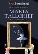 She Persisted: Maria Tallchief (eBook) von Day, Christine