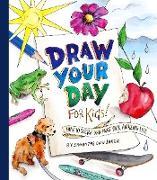 Draw Your Day for Kids! (eBook) von Baker, Samantha Dion