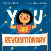 You Are Revolutionary (eBook) von Wang Brandt, Cindy
