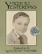 Been to Yesterdays (eBook) von Hopkins, Lee Bennett