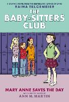 Cover-Bild zu Martin, Ann M.: Mary Anne Saves the Day (the Baby-Sitters Club Graphic Novel #3): A Graphix Book (Revised Edition), 3: Full-Color Edition
