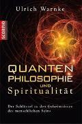 Cover-Bild zu Quantenphilosophie und Spiritualität von Warnke, Ulrich