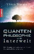 Cover-Bild zu Quantenphilosophie und Interwelt (eBook) von Warnke, Ulrich
