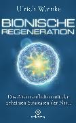 Cover-Bild zu Bionische Regeneration (eBook) von Warnke, Ulrich
