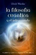 Cover-Bild zu Filosofia Cuantica Y El Intramundo, La von Warnke, Ulrich