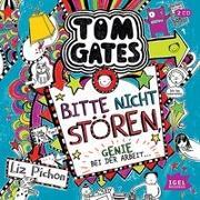 Cover-Bild zu Tom Gates. Bitte nicht stören, Genie bei der Arbeit von Pichon, Liz
