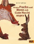 Cover-Bild zu Wenn Fuchs und Hase sich Gute Nacht sagen von Schärer, Kathrin
