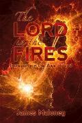 Cover-Bild zu The Lord in the Fires (eBook) von Maloney, James
