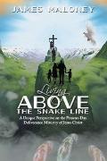Cover-Bild zu Living Above the Snake Line (eBook) von Maloney, James
