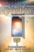 Cover-Bild zu Volume Two Ladies of Gold (eBook) von Maloney, James