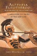Cover-Bild zu Aletheia Eleutheroo: Truth Warriors of the Supernatural (eBook) von Maloney DD THD PHD, James