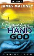 Cover-Bild zu Volume 1 The Dancing Hand of God von Maloney, James