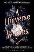 Cover-Bild zu A Universe of Wishes (eBook) von Clayton, Dhonielle (Hrsg.)