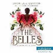 Cover-Bild zu The Belles, 1: Schönheit regiert (Audio Download) von Clayton, Dhonielle