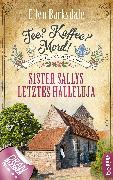 Cover-Bild zu Tee? Kaffee? Mord! Sister Sallys letztes Halleluja (eBook) von Barksdale, Ellen