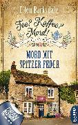 Cover-Bild zu Tee? Kaffee? Mord! Mord mit spitzer Feder (eBook) von Barksdale, Ellen