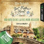 Cover-Bild zu Tee? Kaffee? Mord!, Folge 4: Der Besuch des lächelnden Belgiers (Audio Download) von Barksdale, Ellen