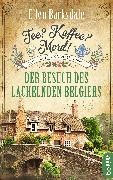 Cover-Bild zu Tee? Kaffee? Mord! - Der Besuch des lächelnden Belgiers (eBook) von Barksdale, Ellen