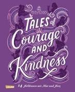 Cover-Bild zu Disney: Tales of Courage and Kindness von Disney, Walt