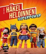 Häkel-Heldinnen - Superpower von Borges, Inga