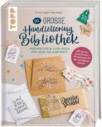 Die große Handlettering-Bibliothek - Inspiration & Vorlagen für jede Gelegenheit von Heider, Petra