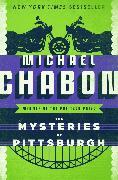 Cover-Bild zu The Mysteries of Pittsburgh (eBook) von Chabon, Michael