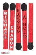 Cover-Bild zu Ragyog a hold (eBook) von Chabon, Michael